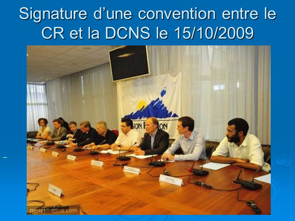 Signature d'une convention entre le CR et la DCNS le 15/10/2009