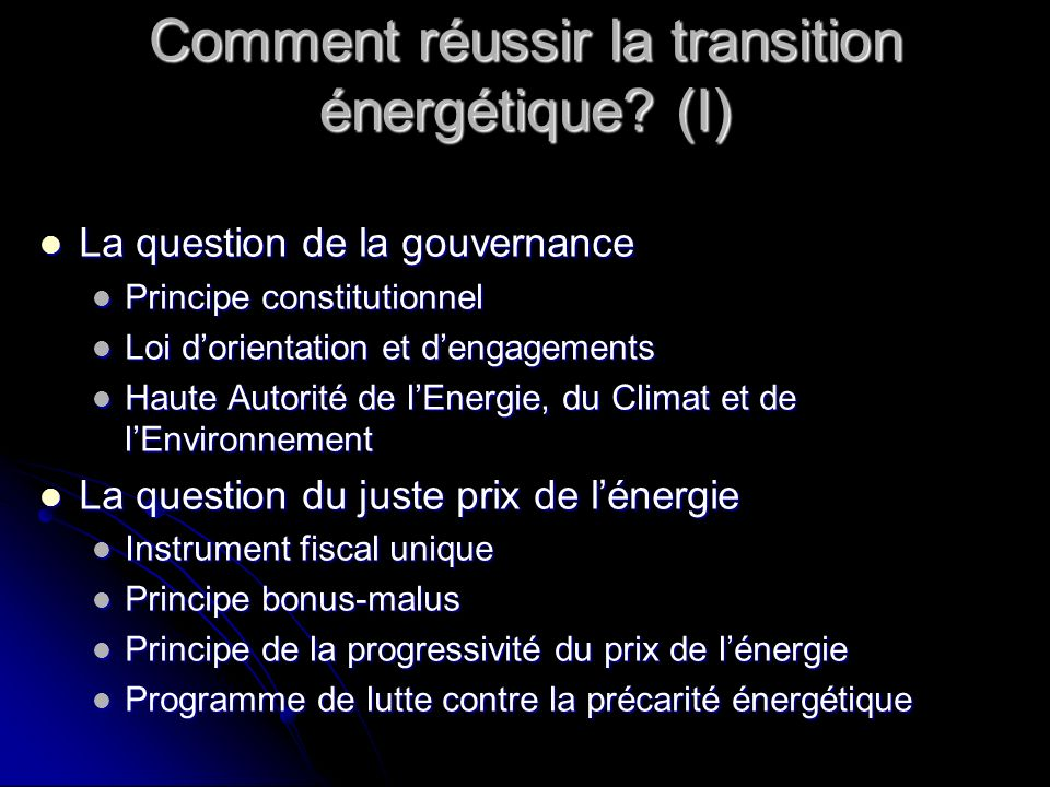 Comment réussir la transition énergétique (I)