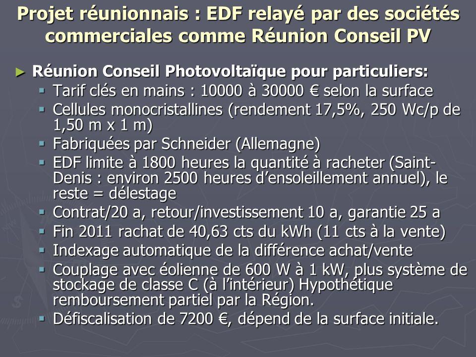 Projet réunionnais : EDF relayé par des sociétés commerciales comme Réunion Conseil PV