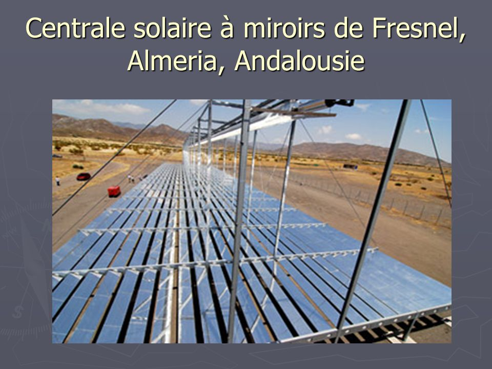 Les energies renouvelables ppt t l charger for Miroir de fresnel