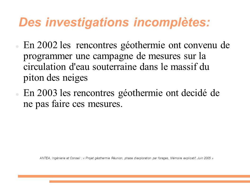 Des investigations incomplètes: