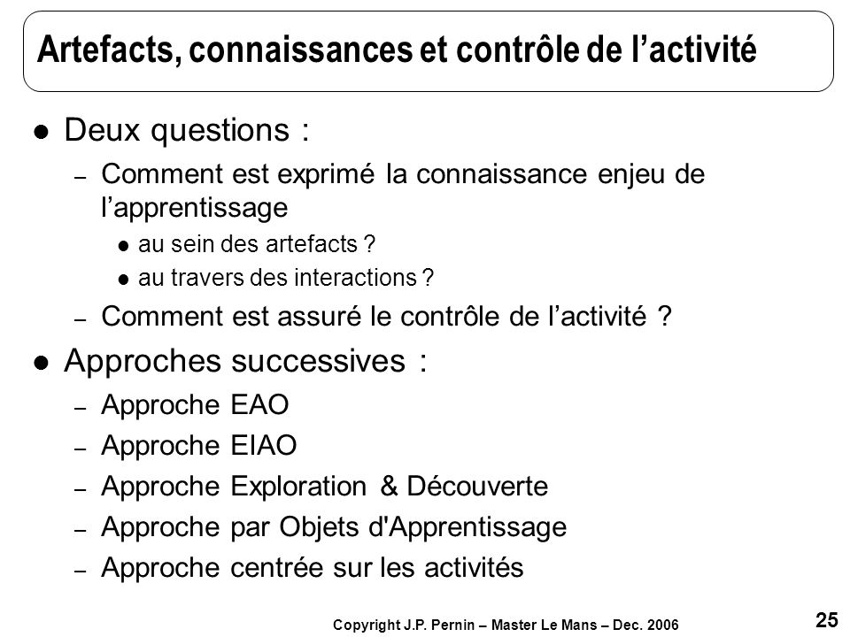 Artefacts, connaissances et contrôle de l'activité