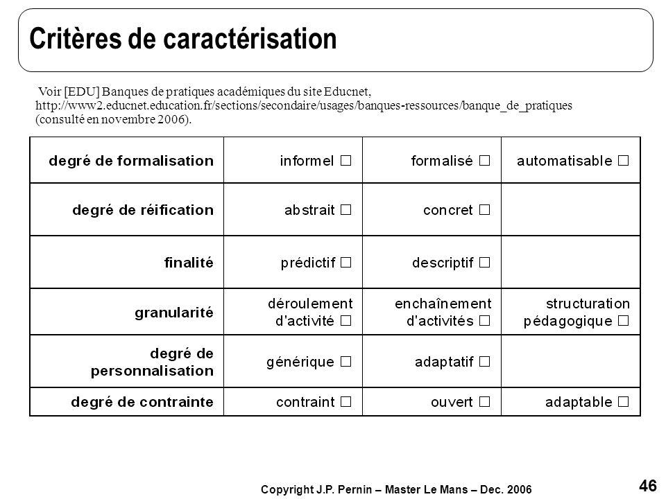 Critères de caractérisation