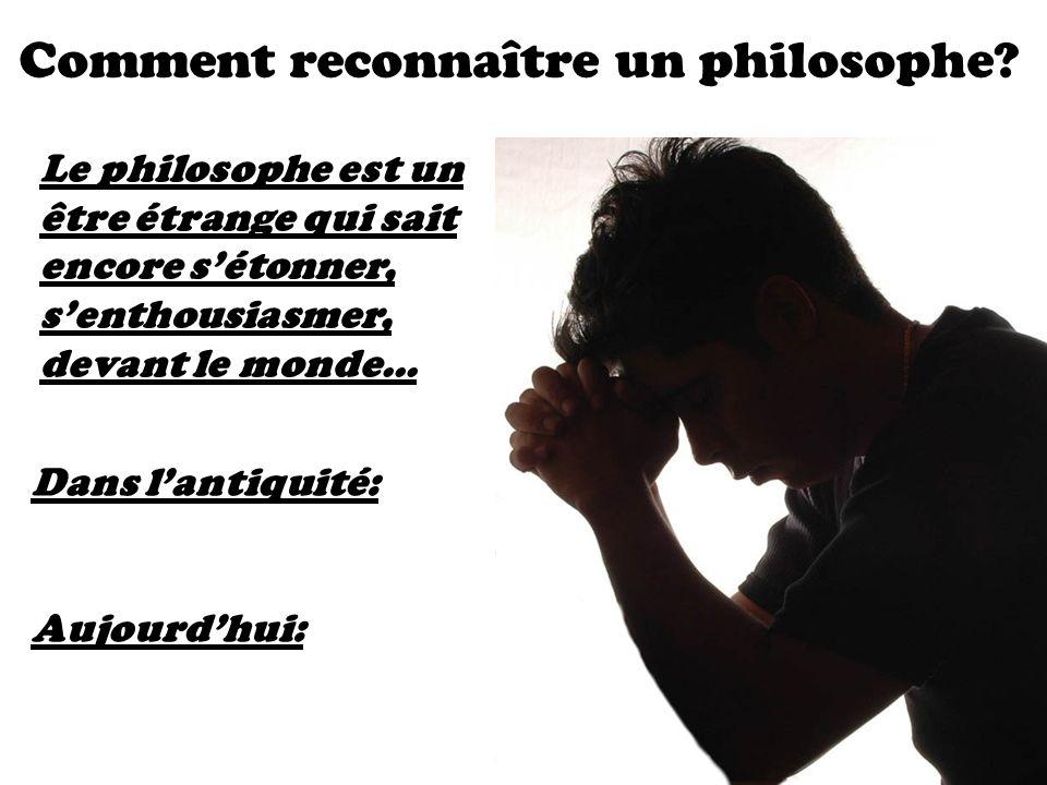 Comment reconnaître un philosophe