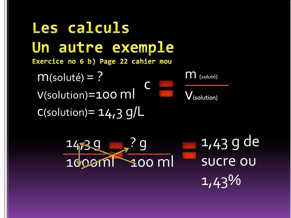 Les calculs Un autre exemple Exercice no 6 b) Page 22 cahier mou