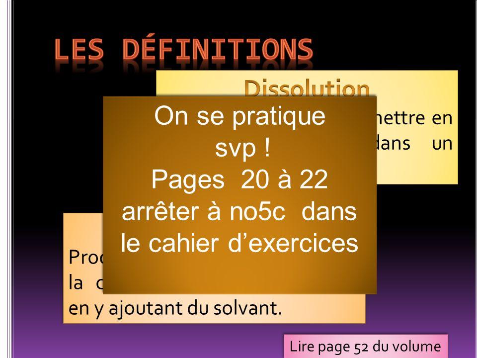 Pages 20 à 22 arrêter à no5c dans le cahier d'exercices
