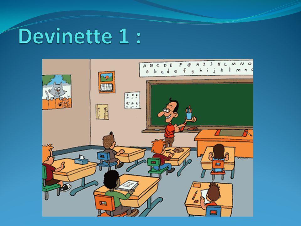 Devinette 1 :