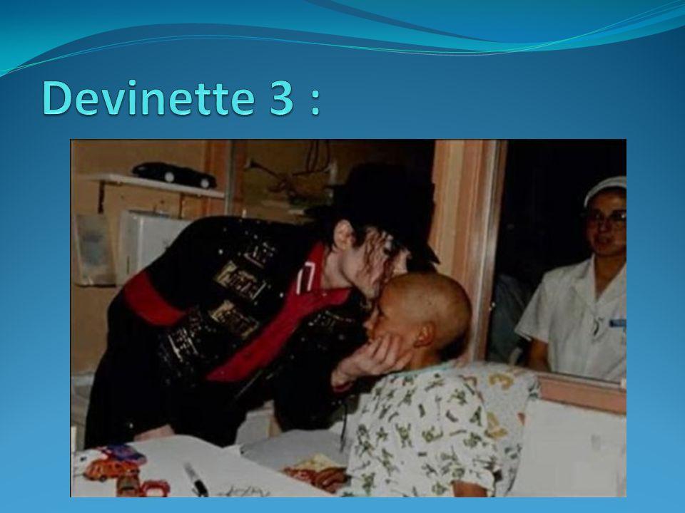 Devinette 3 :