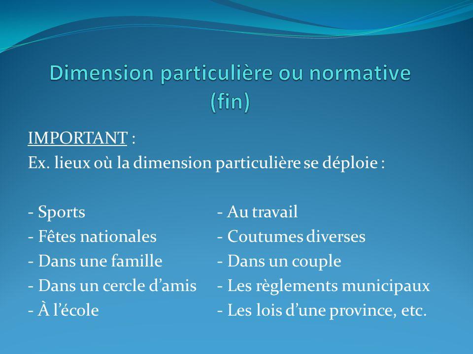Dimension particulière ou normative (fin)