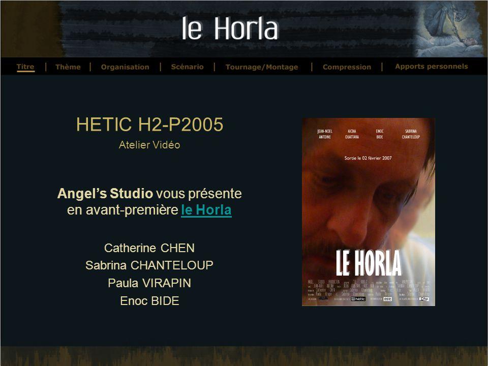 Angel's Studio vous présente en avant-première le Horla