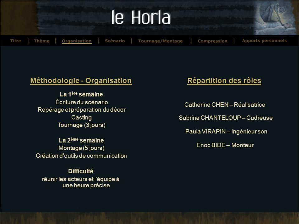 Méthodologie - Organisation Répartition des rôles