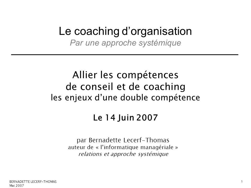 Allier les compétences de conseil et de coaching les enjeux d'une double compétence Le 14 Juin 2007