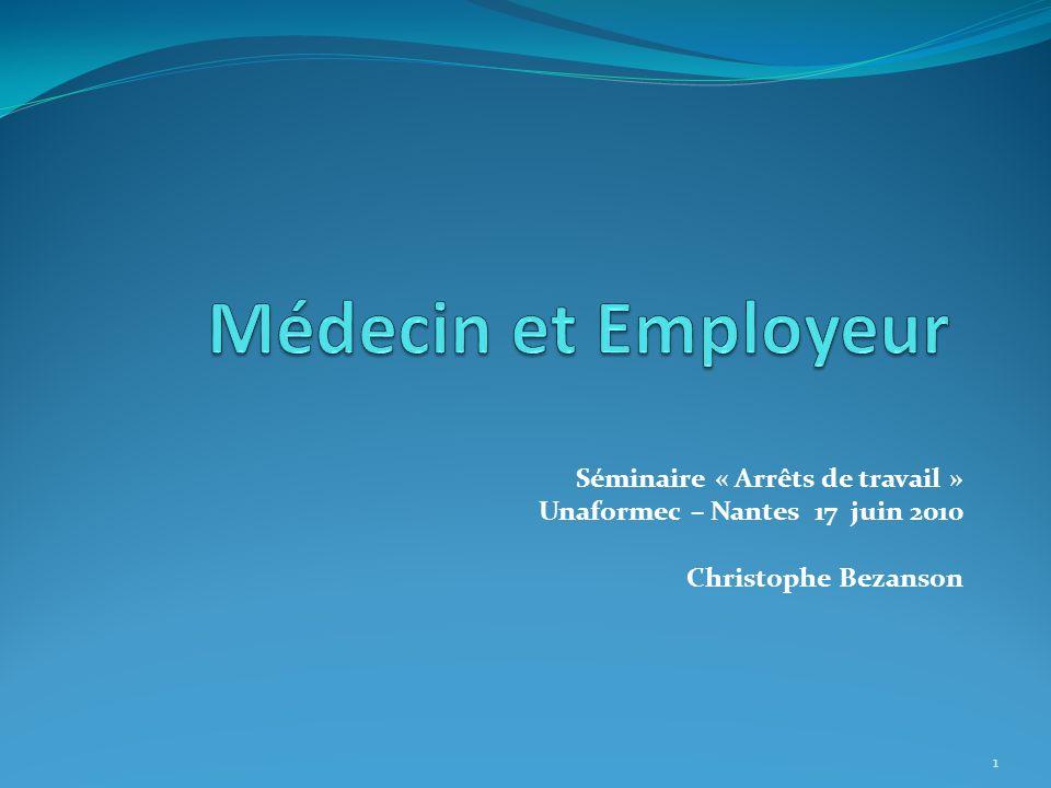 Médecin et Employeur Séminaire « Arrêts de travail »