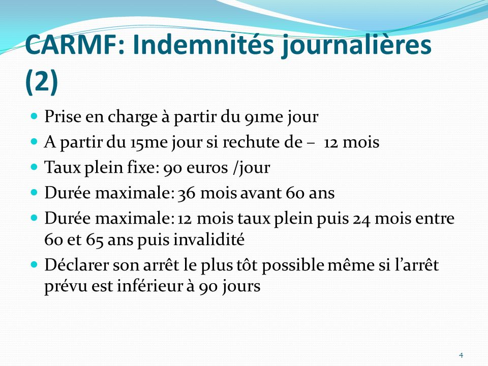 CARMF: Indemnités journalières (2)