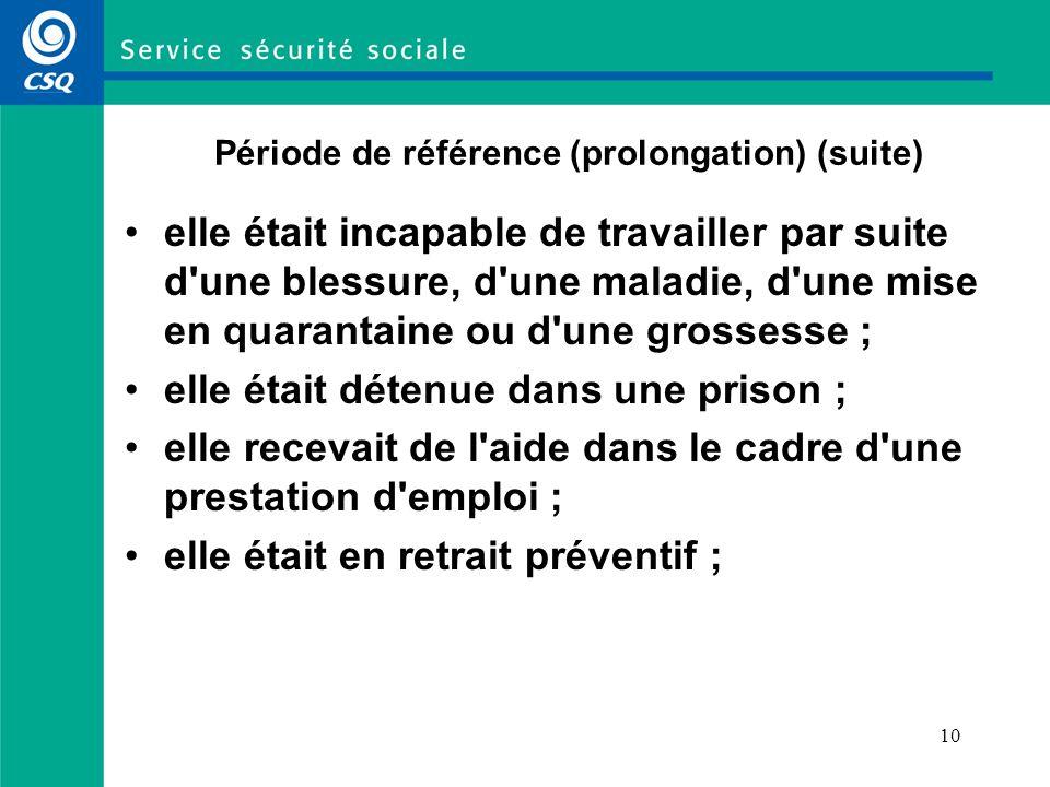 Période de référence (prolongation) (suite)
