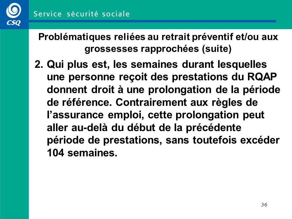 Problématiques reliées au retrait préventif et/ou aux grossesses rapprochées (suite)