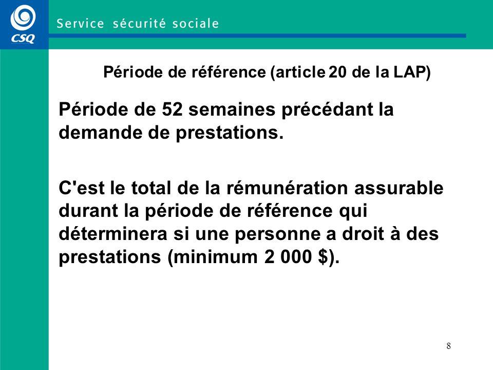 Période de référence (article 20 de la LAP)