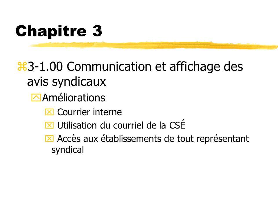 Chapitre 3 3-1.00 Communication et affichage des avis syndicaux