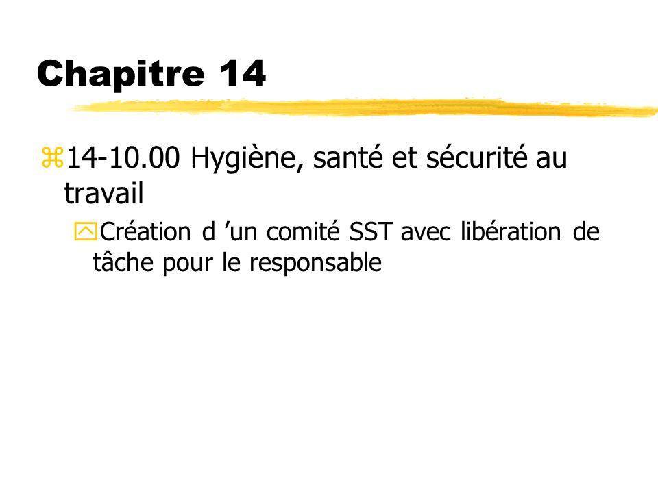 Chapitre 14 14-10.00 Hygiène, santé et sécurité au travail