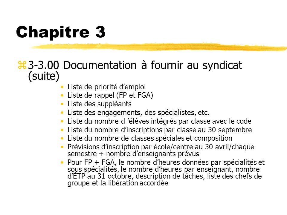 Chapitre 3 3-3.00 Documentation à fournir au syndicat (suite)