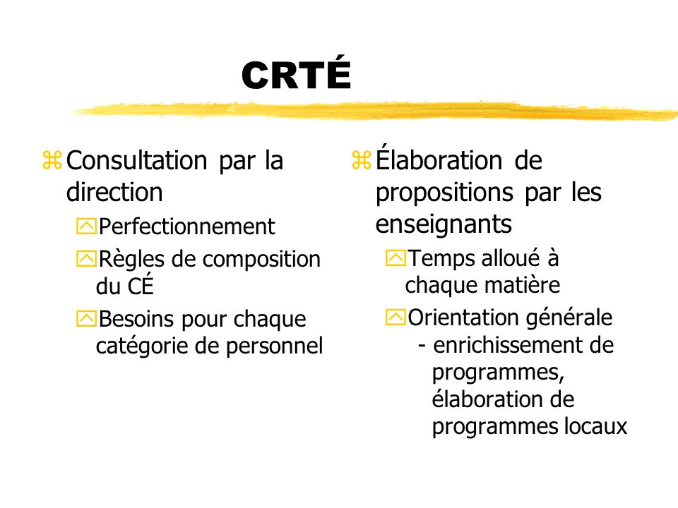 CRTÉ Consultation par la direction