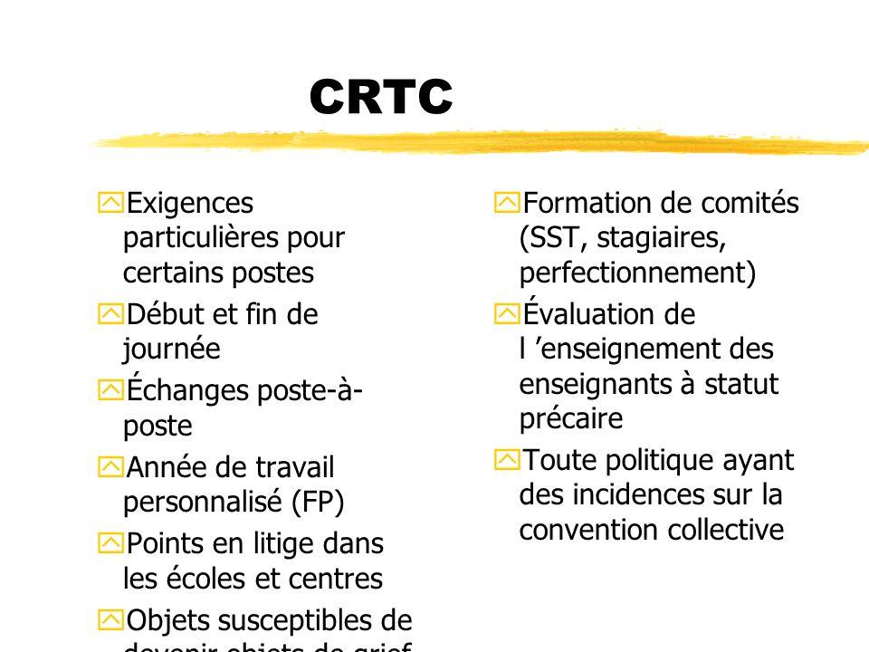 CRTC Exigences particulières pour certains postes