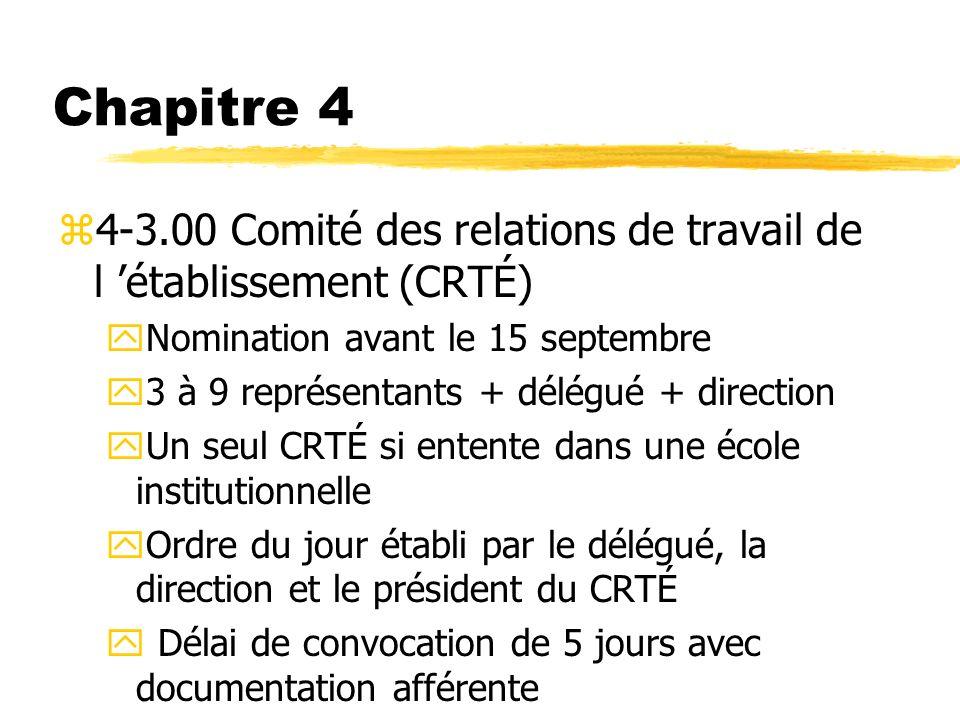 Chapitre 4 4-3.00 Comité des relations de travail de l 'établissement (CRTÉ) Nomination avant le 15 septembre.