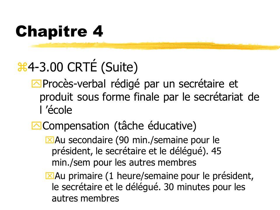 Chapitre 4 4-3.00 CRTÉ (Suite)