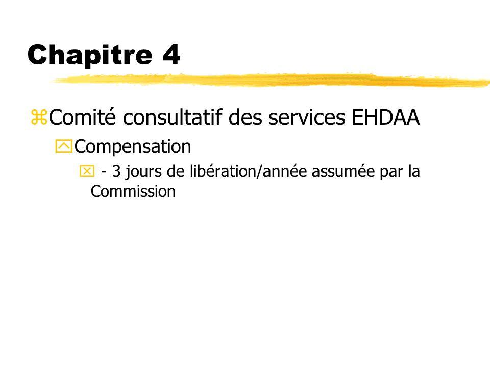 Chapitre 4 Comité consultatif des services EHDAA Compensation