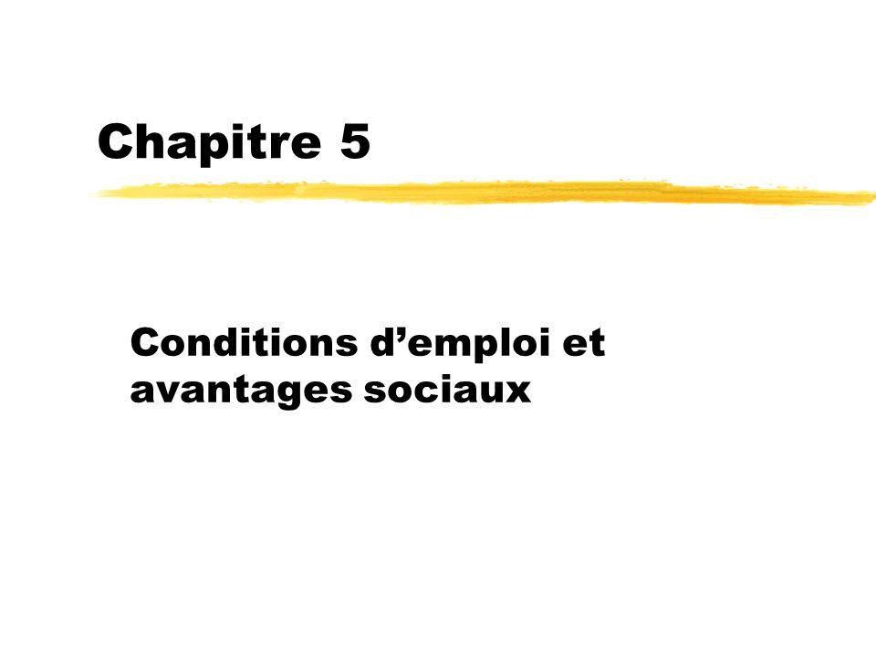 Conditions d'emploi et avantages sociaux
