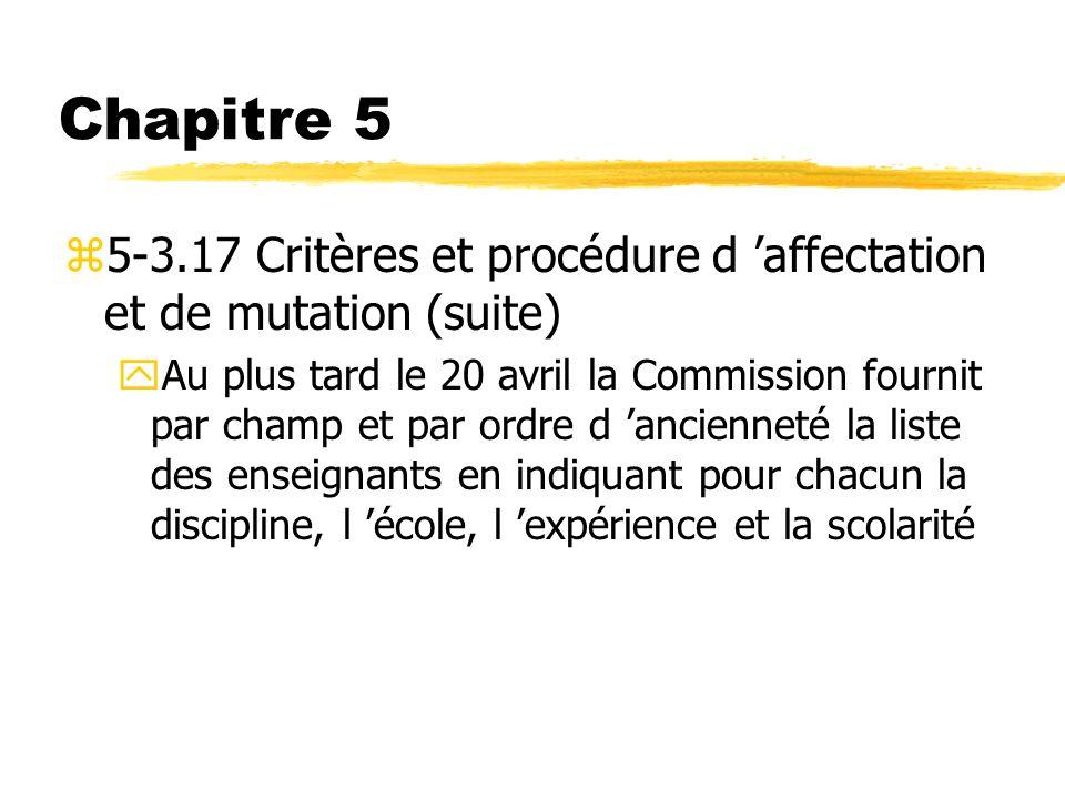 Chapitre 5 5-3.17 Critères et procédure d 'affectation et de mutation (suite)
