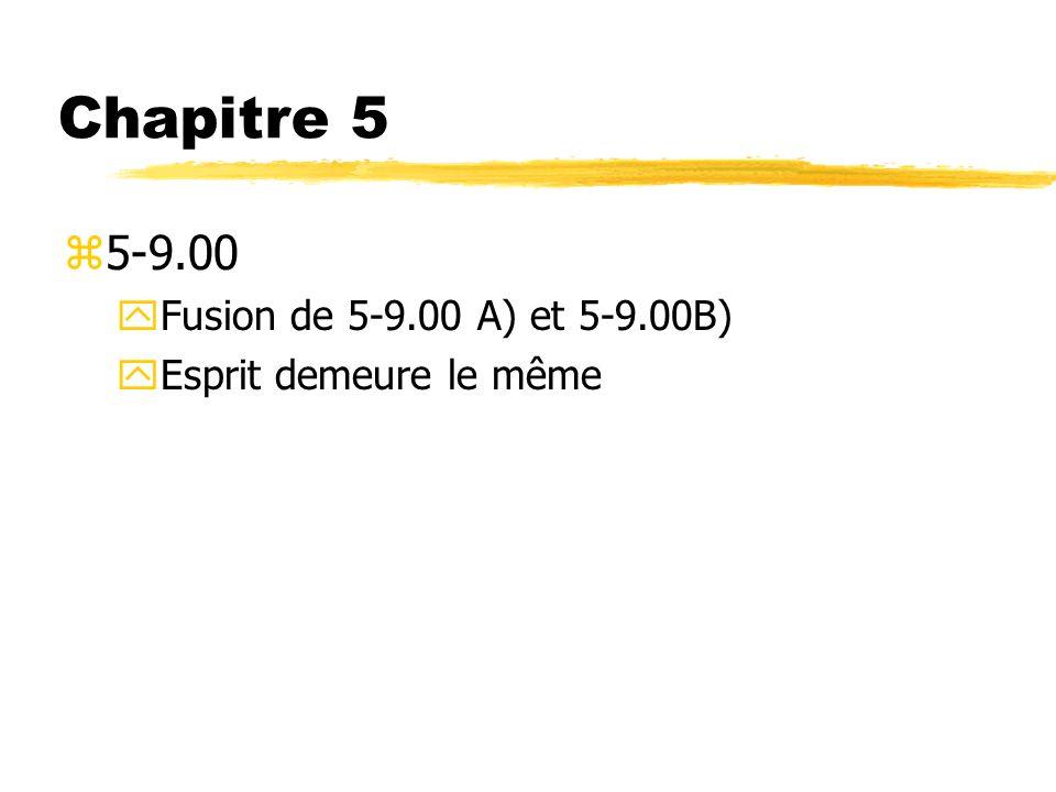 Chapitre 5 5-9.00 Fusion de 5-9.00 A) et 5-9.00B)