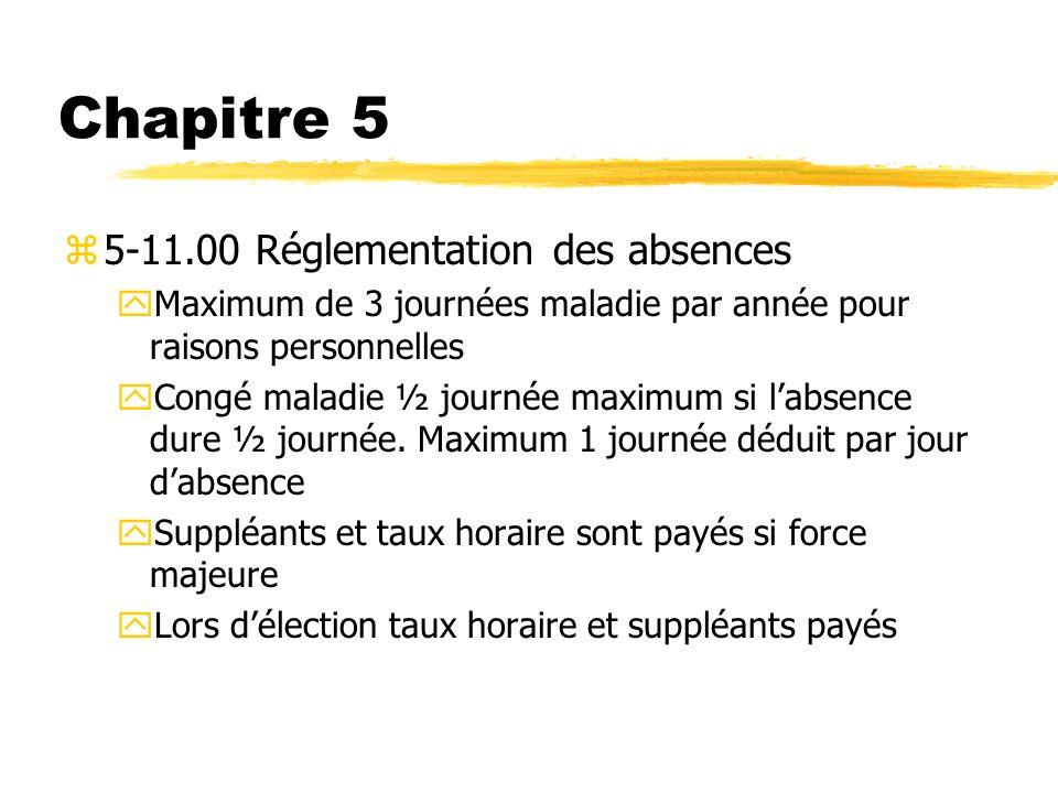 Chapitre 5 5-11.00 Réglementation des absences