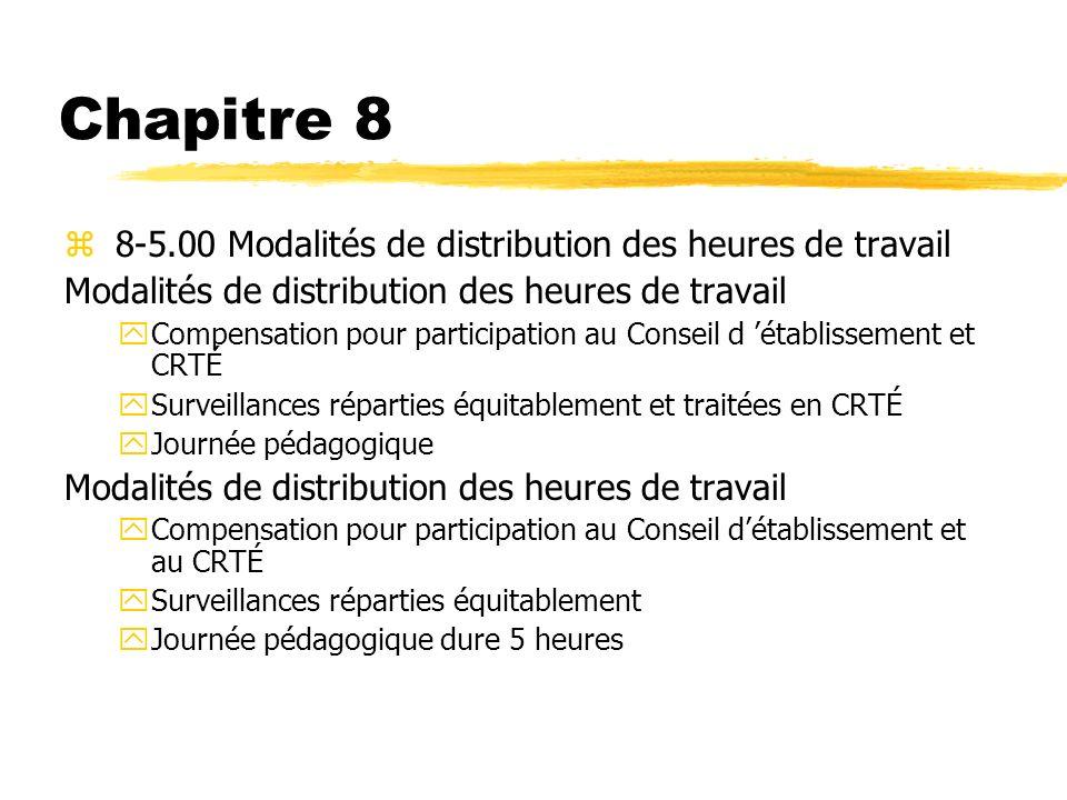 Chapitre 8 8-5.00 Modalités de distribution des heures de travail
