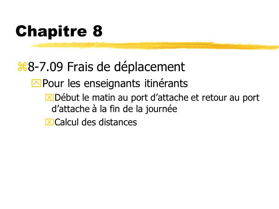 Chapitre 8 8-7.09 Frais de déplacement Pour les enseignants itinérants