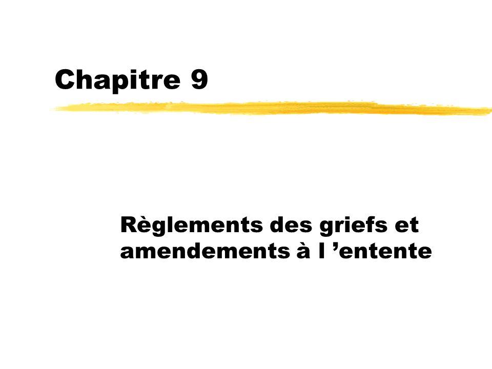 Règlements des griefs et amendements à l 'entente