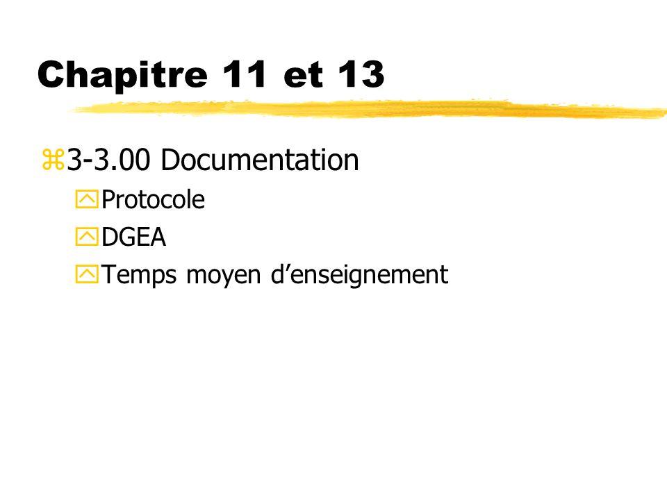 Chapitre 11 et 13 3-3.00 Documentation Protocole DGEA