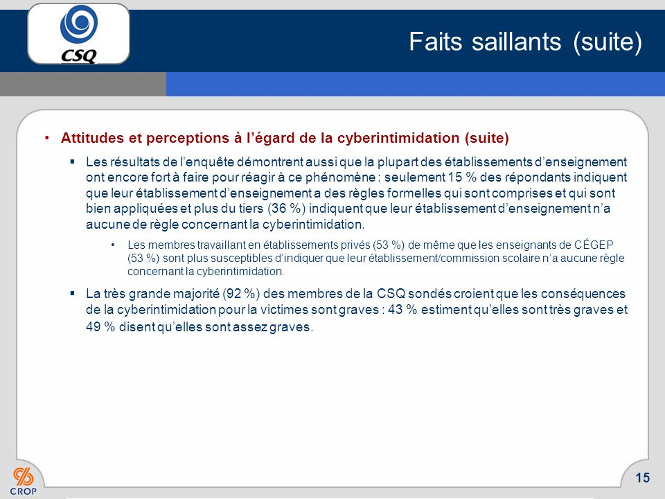 Faits saillants (suite)