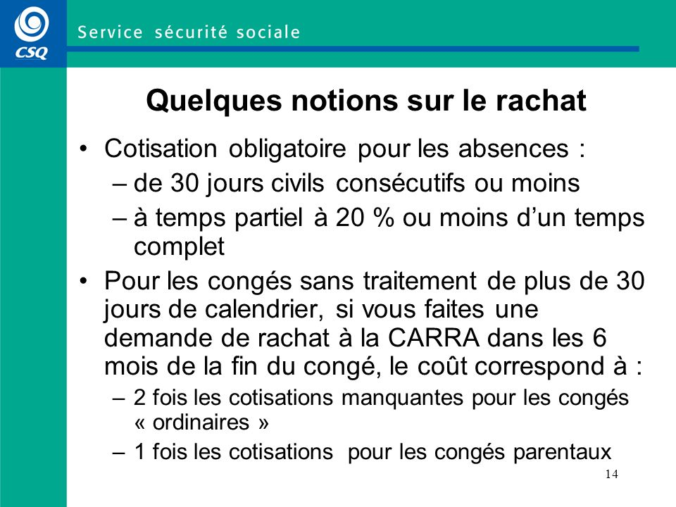 Quelques notions sur le rachat