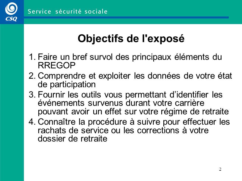 Objectifs de l exposé 1. Faire un bref survol des principaux éléments du RREGOP.