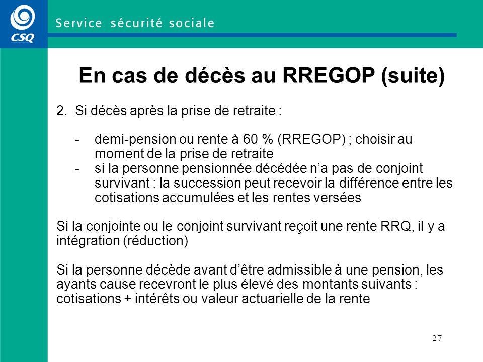 En cas de décès au RREGOP (suite)