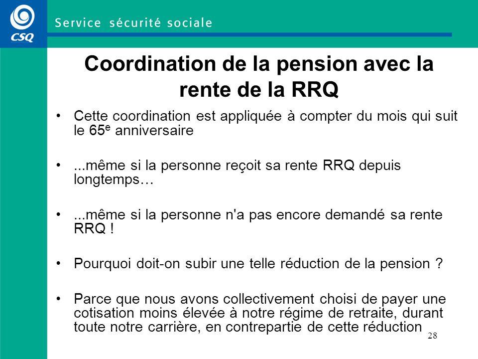 Coordination de la pension avec la rente de la RRQ