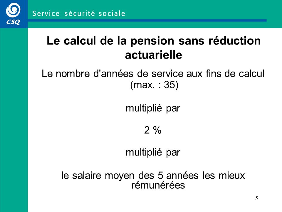 Le calcul de la pension sans réduction actuarielle