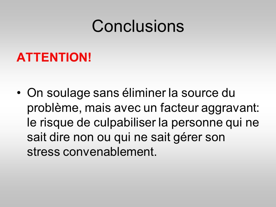 Conclusions ATTENTION!