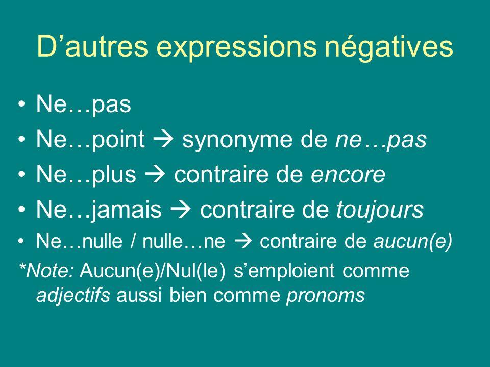 D'autres expressions négatives
