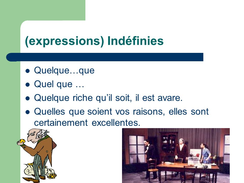 (expressions) Indéfinies