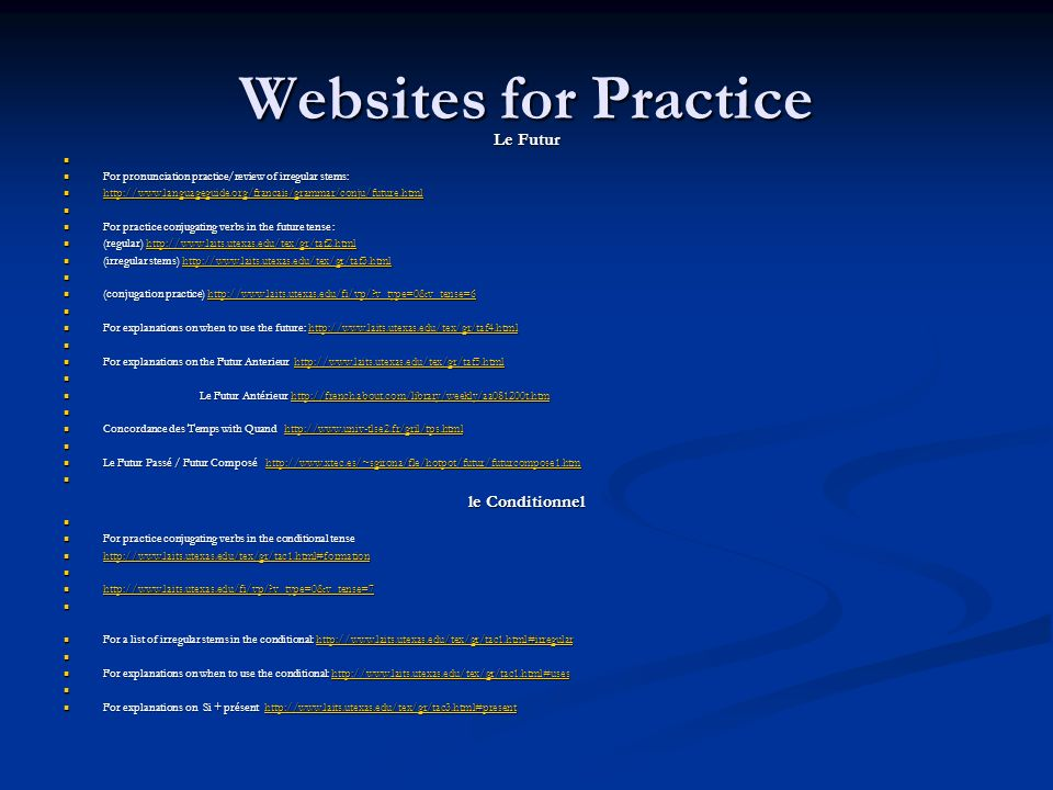 Websites for Practice Le Futur le Conditionnel