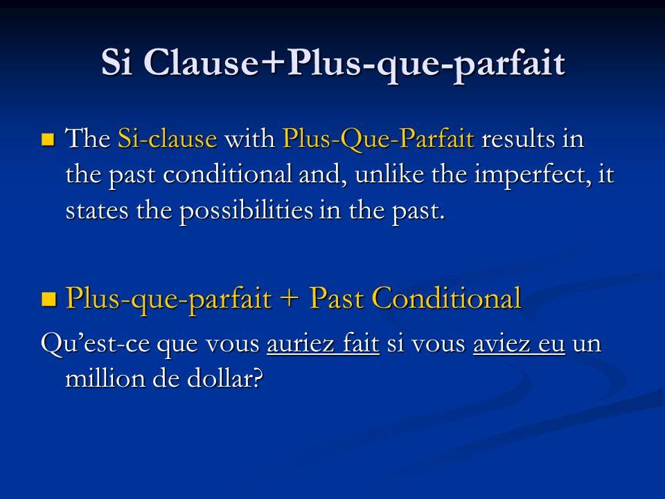 Si Clause+Plus-que-parfait