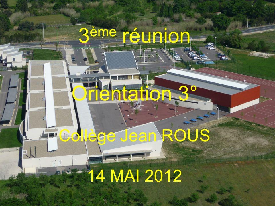 3ème réunion Orientation 3° Collège Jean ROUS 14 MAI 2012