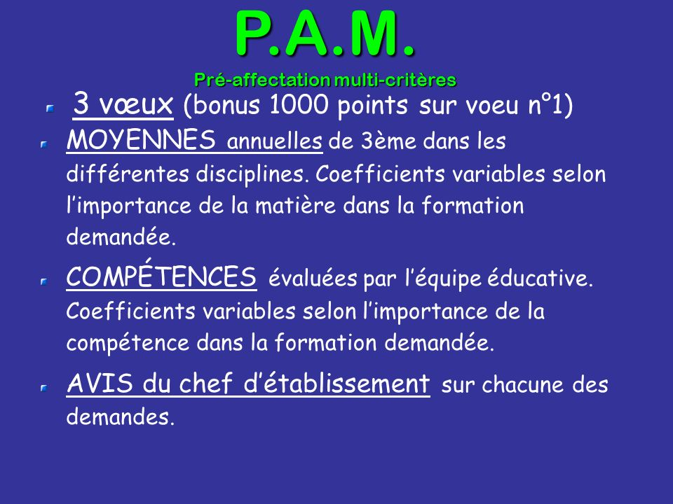 P.A.M. Pré-affectation multi-critères